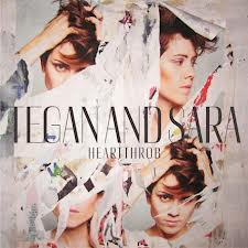 Tegan and Sara - Hearththrob