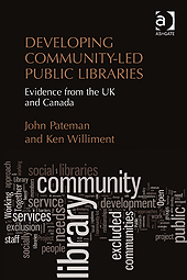 Developing Community-Led Public Libraries - by John Pateman and Ken Williment
