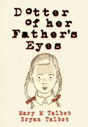 Dotter of Her Father's Eyes - by Mary M. Talbot and Bryan Talbot