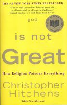 God Is Not Great - by Christopher Hitchens