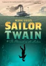 Sailor Twain - by Mark Siegel