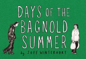 Days of the Bagnold Summer - by Joff Winterhart