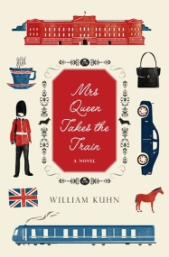 Mrs. Queen Takes the Train - by William Kuhn