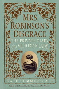 Mrs. Robinson's Disgrace - by Emma Summerscale