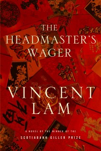 The Headmaster's Wager - by Vincent Lam