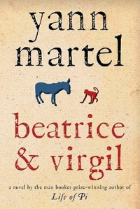 Beatrice and Virgil by Yann Martell