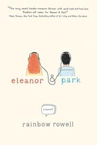Eleanor and Park by Rainbow Rowell