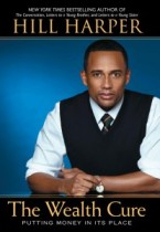 The Wealth Cure - by Hill Harper
