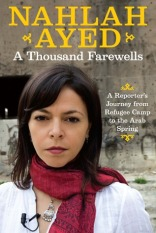 A Thousand Farewells by Nahlah Ayed