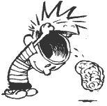 Calvin is by Bill Watterson